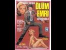 Ölüm Emri - Türk Filmi