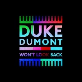 Duke Dumont альбом Won't Look Back