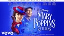 Underneath the Lovely London Sky Reprise From Mary Poppins Returns Audio Only