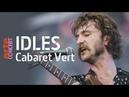 Idles live Full Show HiRes @ Cabaret Vert 2018 ARTE Concert