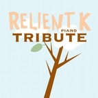Piano Tribute Players альбом Relient K Piano Tribute