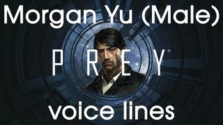 [Prey] All voice lines for Morgan Yu (Male)