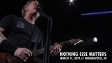 Metallica Nothing Else Matters (Indianapolis, IN - March 11, 2019)