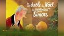 Le drôle de Noël de monsieur Simon Livre audio avec texte