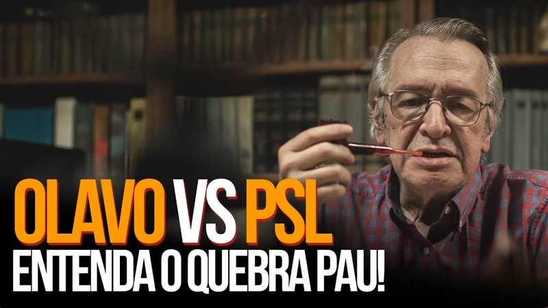 Olavo VS PSL: Entenda o quebra pau!   Pedro DeyroT