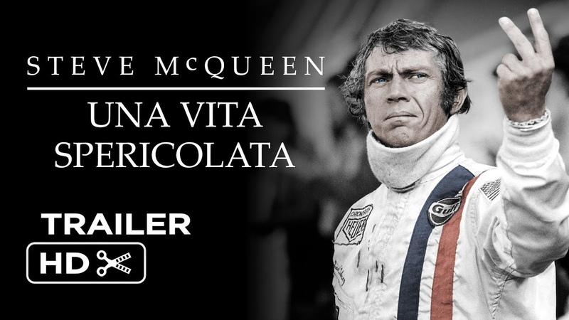 Steve McQueen - Una vita spericolata – Trailer italiano ufficiale HD