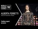 ALBERTA FERRETTI SS 19 Milan Fashion week Fashion report