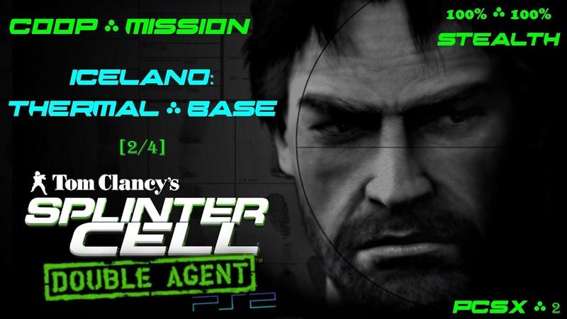 Splinter Cell Double Agent Coop [PS2PCSX2HD] Прохождение – Миссия 1 Исландия – Терм. база (24)