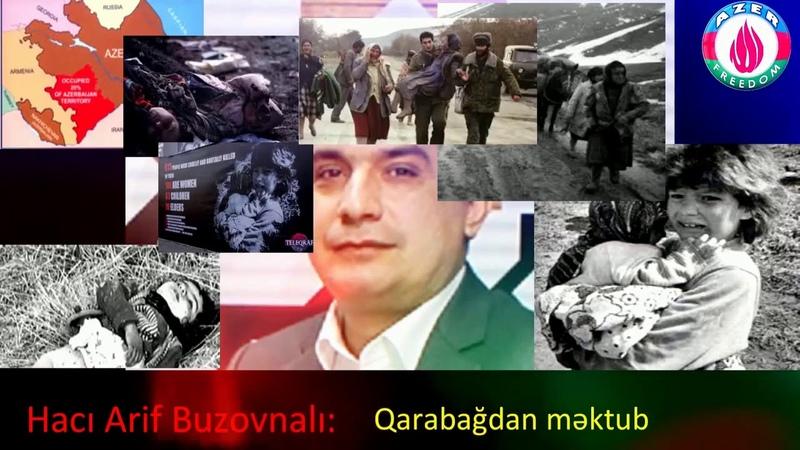 Arif Buzovnalı Yeni İL məktubu yazdım sizə imza QARABAĞ