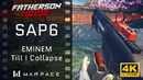 Warface FM - SAP6 - EMINEM - Till I Collapse