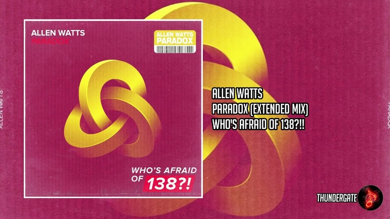 Allen Watts - Paradox (Extended Mix) |Whos Afraid Of 138!|