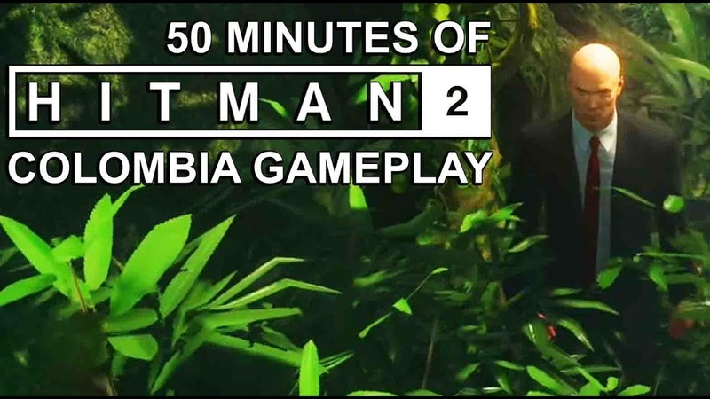 50 Minutes of HITMAN 2 'Colombia' Gameplay