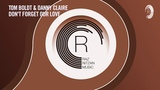 Tom Boldt &amp Danny Claire - Don't Forget Our Love (RNM) + LYRICS