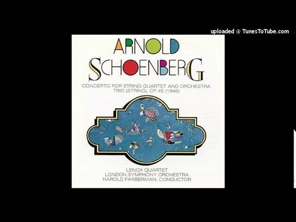 Arnold Schoenberg (after Handel) Concerto for string quartet and orchestra (1933)
