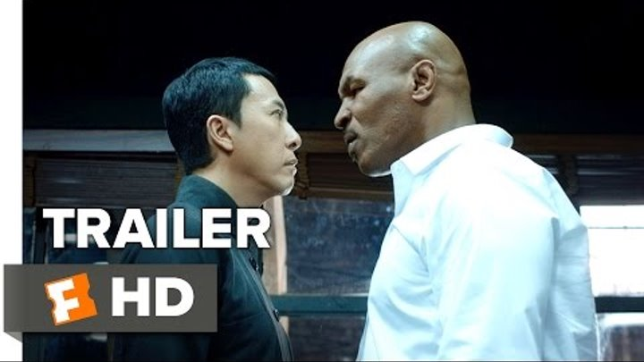 Ip Man 3 Official Teaser Trailer 1 (2015) - Donnie Yen, Mike Tyson Action Movie HD