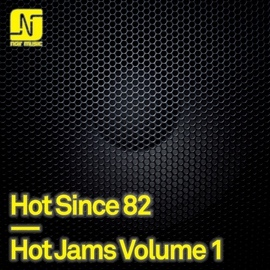 Hot Since 82 альбом Hot Jams, Vol. 1