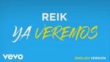 Reik - Ya Veremos (English Version Cover Audio)
