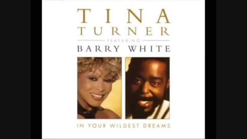 Tina Turner Barry White In Your Wildest