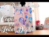 Passo a Passo - Capa para Leitor Digital (E-Reader)