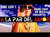 Manu Chao - chalart58 (feat. Sr. Wilson) A LA PAR DEL AMOR
