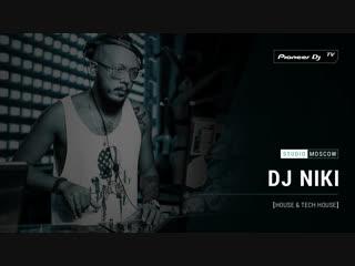 DJ NIKI [ house & tech house ] @ Pioneer DJ TV | Moscow