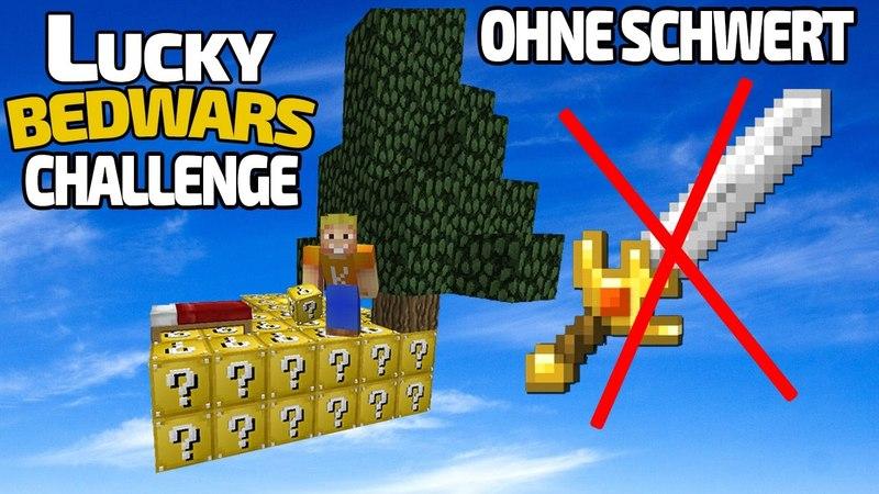 LUCKY BEDWARS CHALLENGE 💥 OHNE SCHWERT 1 🔥 Lucky Block Minecraft Minigame