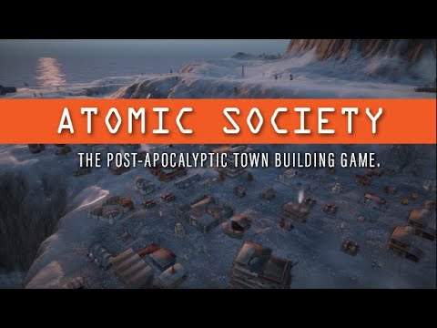 Atomic Society (Post Apocalyptic City Builder) - Steam Launch Trailer