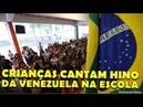 ESCOLAS OBRIGAM ALUNOS A CANTAREM HINO DA VENEZUELA E NÃO DO BRASIL? | ENTENDA