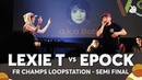 LEXIE T vs EPOCK | French Loopstation Beatbox Championship 2018 | Semi Final