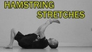 🇬🇧🔵THE COMPLETE STRETCHING VIDEO GUIDE HAMSTRING STRETCHES
