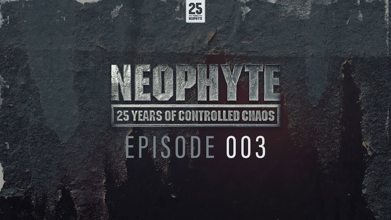 Neophyte presents: 25 Years of Controlled Chaos - 003