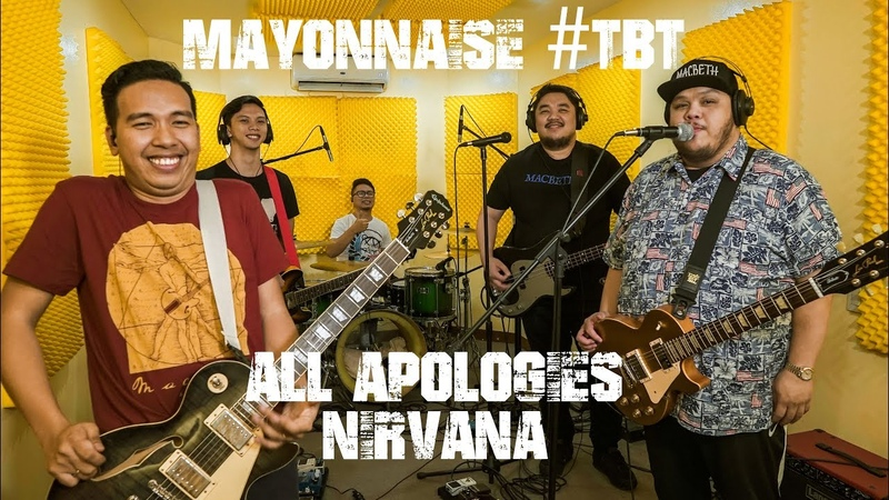 All Apologies - Nirvana | Mayonnaise TBT