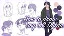 Как рисовать моих ОСов: Дилан
