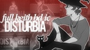 ↣VP↢ DISTURBIA [HBD KEITH]