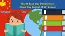 World Book Day English (ESL) Class - Powerpoint (PPT) Lesson Walkthrough
