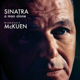 Frank Sinatra альбом A Man Alone: The Words And Music Of McKuen