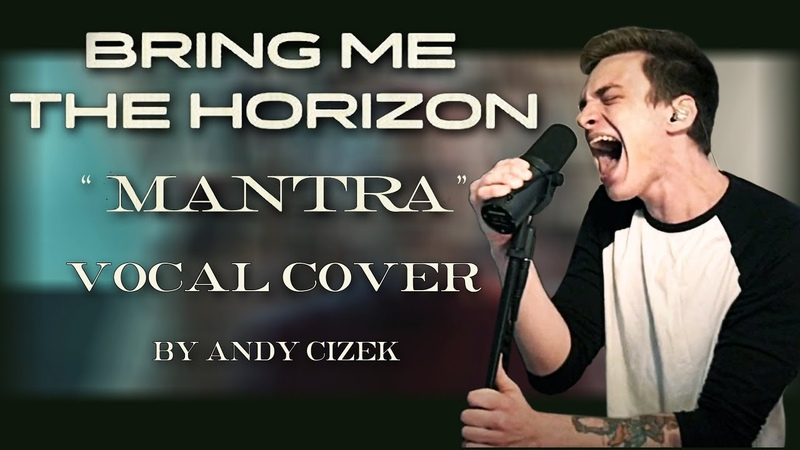 Bring Me The Horizon Mantra VOCAL COVER
