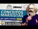 Conceitos Marxistas que a galera entende errado ft Saia da Matrix