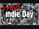 Стрим 12.11.2018 - Trash Indie Day (#7)