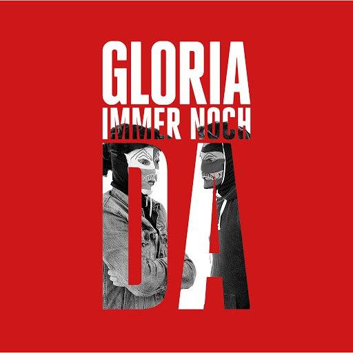 Gloria альбом Immer noch da