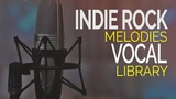 Indie Rock Vocal Melodies Library