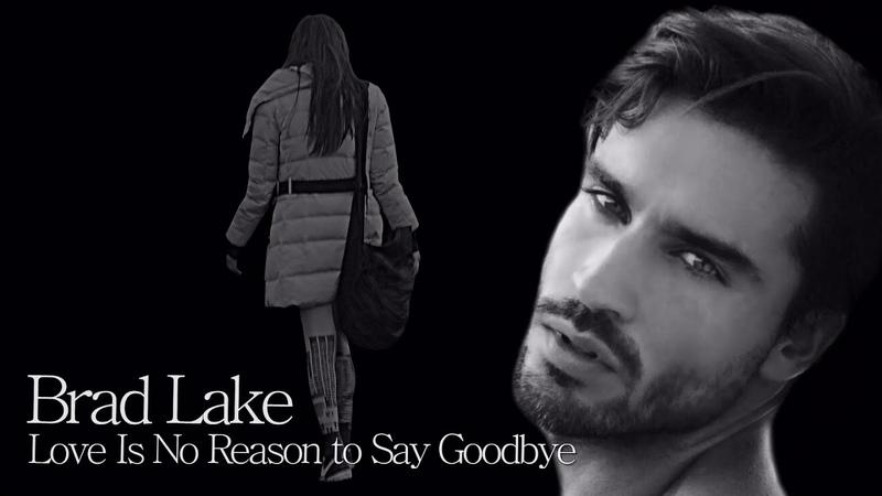 Brad Lake - Love Is No Reason to Say Goodbye / Short Slow Dance Mix ( İtalo Disco )