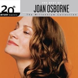 Joan Osborne альбом The Best Of Joan Osborne 20th Century Masters The Millennium Collection