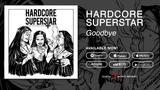 Hardcore Superstar - Goodbye