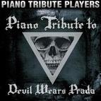 Piano Tribute Players альбом Piano Tribute to Devil Wears Prada