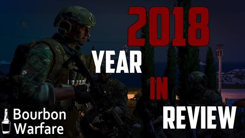 2018 Arma 3 Year in Review - Bourbon Warfare