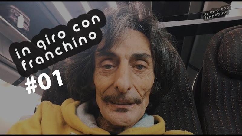 Viaggio per Latina 01 - IN GIRO CON FRANCHINO