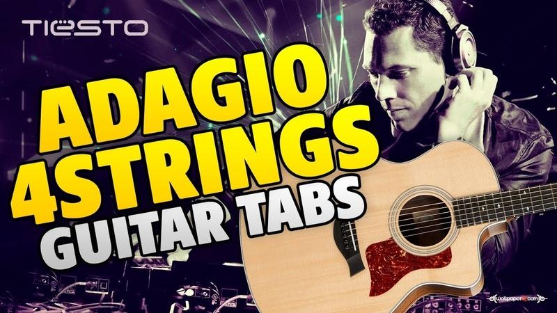 DJ Tiesto – Adagio for Strings (guitar tabs)
