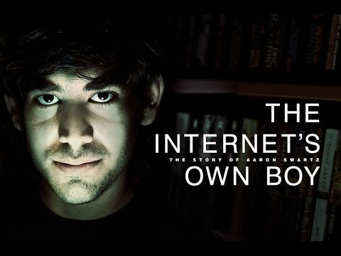 The Internet's Own Boy - The Story of Aaron Swartz - Full History Documentary