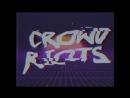 Crowd Riots - Destroy Me (Teaser)